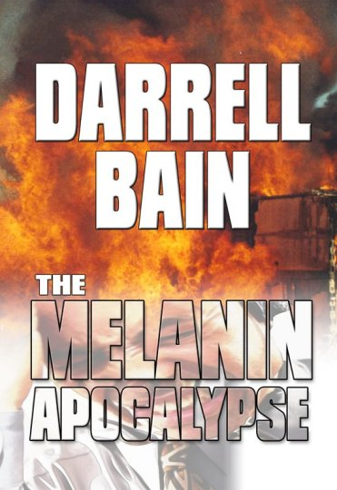 The Melanin Apocalypse